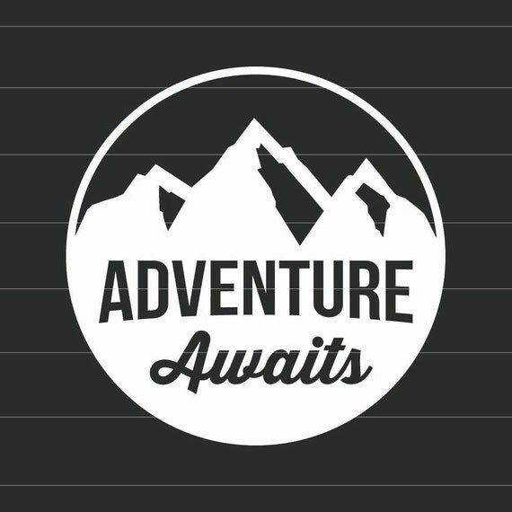 Adventure Awaits Vinyl Decal Sticker Choose Your Own Color