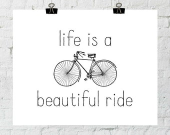 Home Decor Wall Art, Life Is A Beautiful Ride, Bicycle Art, Black and White Prints, Printable Art, Instant Download- ADOPTION FUNDRAISER
