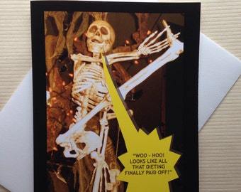 Funny Halloween Card - Funny Dieting Card - Skeleton Card