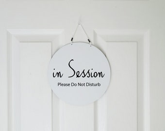 Two sided In session/Welcome sign