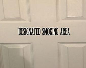 Designated Smoking Area *H919* 8 Inch Decal Sticker Store Sign Door