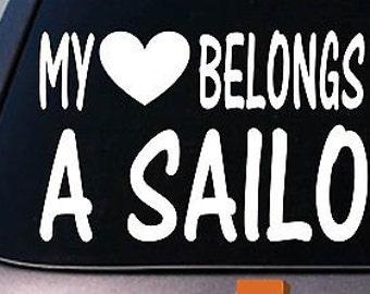 My Heart Belongs To A Sailor Sticker Decal  *D832*