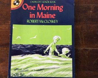One Morning in Maine, Robert McCloskey vintage children's book, Caldecott Honor book, classically good story