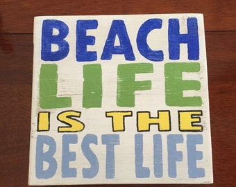 Beach life is the best life, beach sign, beach decor, beachy, pool decorations, pool decor, beach house decor, PeavyPieces