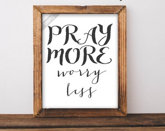 Pray More Worry Less Jehovah's Witnesses Witness Wall art New World Translation Bible Verse Printable JW Gift