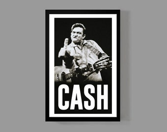 Johnny Cash Custom Poster - Legendary Cash Middle Finger - Iconic, Classic, Rebel of Country Music Legend