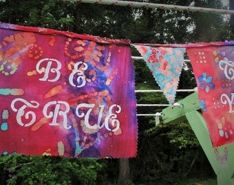 Be Inspired with this Be True to You Flag/Banner! Perfect for any space to just BE!