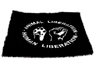 Black Patch , Handmade , Silk Screen Patch , Animal Liberation , Human Liberation , Punk , Screen Printing Patch , Crust Punk