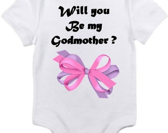 ON SALE Will you be my Godmother onesie you pick size newborn / 0-3 / 3-6 / 6-12 / 18 / 24 month