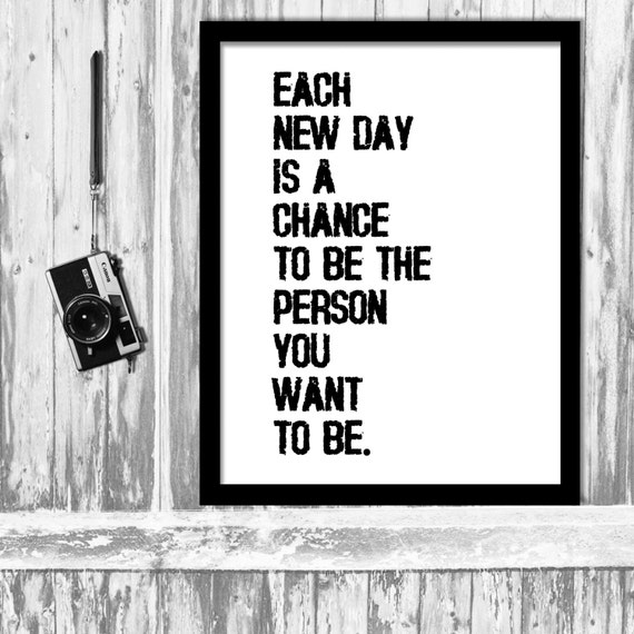 inspirational quote each new day is a chance by happyhouseno1