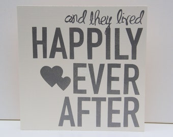 Happily Ever After Sign, Wedding Sign