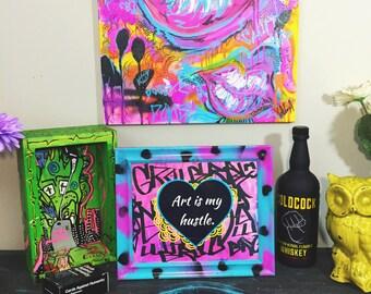 Art is My Hustle - Original Art Graffiti Home Decor Print!