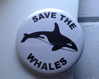 "2.25"" Pinback Button Save The Whale"