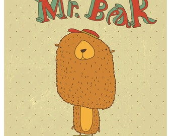 Mr. Bear - art print