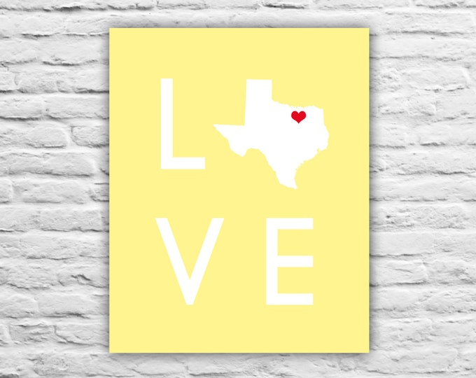 Home Decor LOVE - Texas Map - Any Country Map Print Military Family, Friend, Personalized State Map, Newly Wed, Wedding Gift, Christmas Art