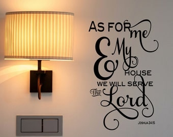 Joshua 24 15 Wall Decal, As for Me and My House Sign, We Will Serve the Lord, Christian Decor, Bible Verse Wall Art, Religious Home Decor