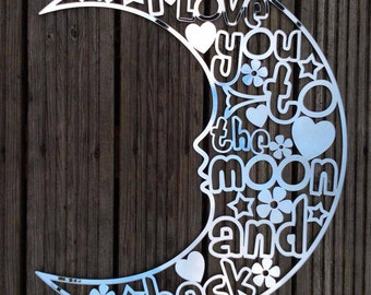 Acrilic mirror Moon with I Love you to the moon and Back