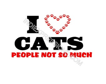 I love cats people not so much t shirt...Free shipping