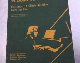 1945 A Song To Remember Selection of Chopin Melodies From The Film Piano Solos Nocturnes Preludes Etudes