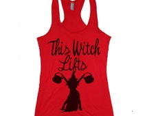 This Witch lifts funny womens halloween top. funny halloween tank top. happy halloween shirt. funny witch tank top for women. weightlifting.