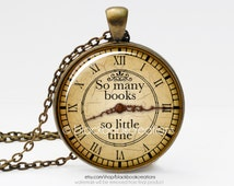 Bookworm Quotation - So Many Books So Little Time Necklace - Handmade