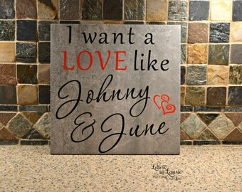 I want a love like Johnny & June , Friendship Gift, Inspirational Gift, Girlfriend Gift, Inspirational Quote, Song quote