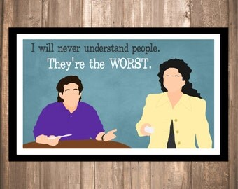 "INSTANT DOWNLOAD - Seinfeld ""People Are The Worst"" Print"