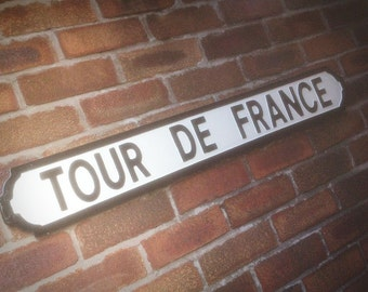 Tour De France Old Fashioned Wood London Street Sign