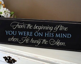 When He hung the moon, wall art. Encouraging distressed wood sign.  Perfect home decor for your home!