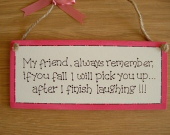 Friendship wooden gift plaque.Funny friends. birthday gift