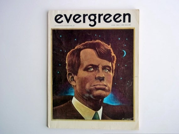 1969 evergreen review june magazine bobby kennedy cover for Evergreen magazine
