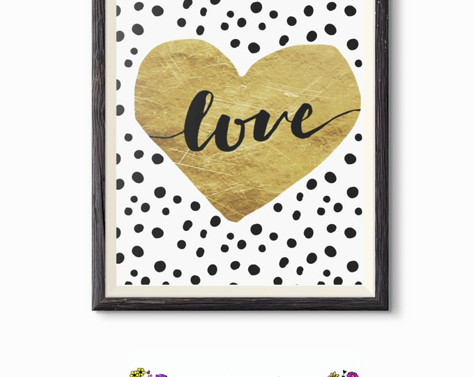 Printable Quote - Word Art - Wall Decor - Gold Foil Heart Love - Inspirational Quote- Photographer Gift - Printable