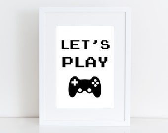 Let's Play - Game, Playroom poster, wall black print , kid deco , teenager