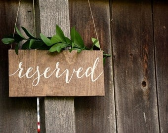 Reserved Chair Sign - Wooden Wedding Signs - Wood