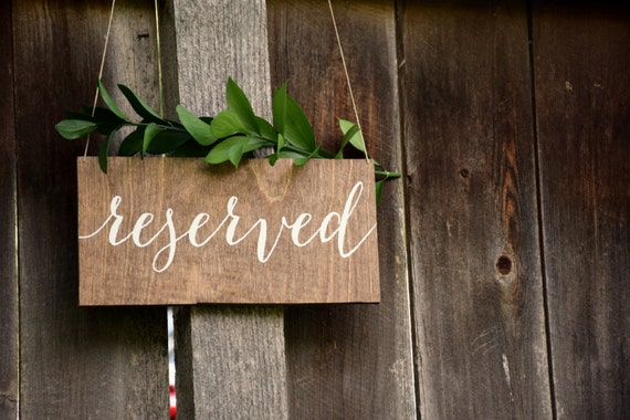 Reserved Sign Wedding Reserved Sign Reserved Wedding Sign