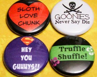 """Goonies 1"""" Pin Back or Magnet Back Buttons"""