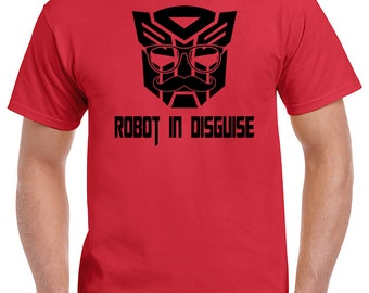 Transformers Tshirt - Optimus Prime - Robot in Disguise Shirt - Funny Tshirt Design - Autobot - Decepticon - Witty Gift Idea - Father's Day