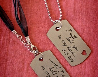 I will hold you in my heart... Until I can hold you in my arms personalized gog tag set