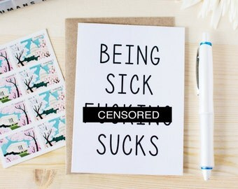 Funny Get Well Soon Card - Being Sick F-ing Sucks - For Family, Friends and Co-workers.