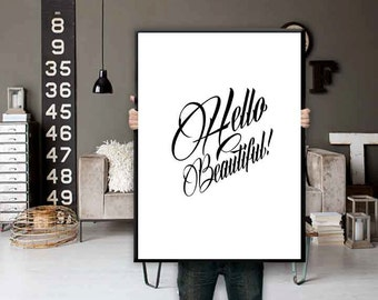 Hello Beautiful Print - Typography Wall Art - Hello Beautiful Quote - Minimalist Wall Art - Bathroom Wall Art - Hello Beautiful Printable