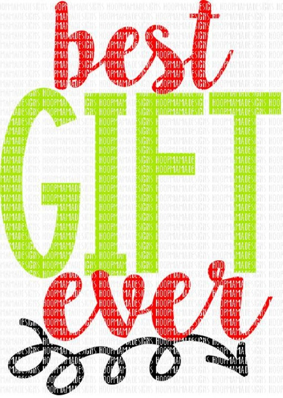 Best Gift Ever Christmas SVG DXF EPS and png Files for Cutting