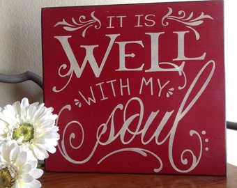 It is Well with my Soul, Wood Sign, Hymn, Hand Painted Wood Sign, Custom Wood  Sign, Wood Sign Saying, Hymn Wood Sign,Spiritual, Sign