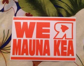 "We ""R"" Mauna Kea decal - Defend Mauna Kea - Support Mauna Kea"