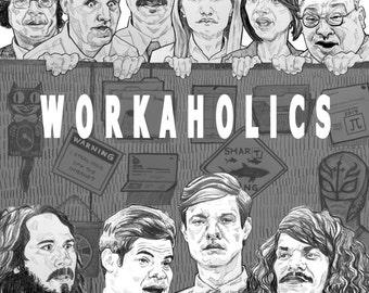 Cubicle Life - A Workaholics Piece - Art Poster, Fan Art, TV Print - Gotta Be Fresh