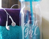 Get It Girl Water Bottle  // Inspirational Water Bottle // Blue Girl Boss Cup // Motivational Work Out Water Bottle