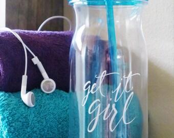 SALE: Get It Girl Water Bottle  // Inspirational Water Bottle // Blue Girl Boss Cup // Motivational Work Out Water Bottle