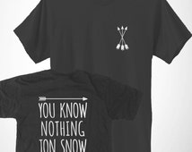 You Know Nothing Jon Snow Front Crest And Back Print T-Shirt Funny Thrones Cute Tee Mens Womens Unisex Top