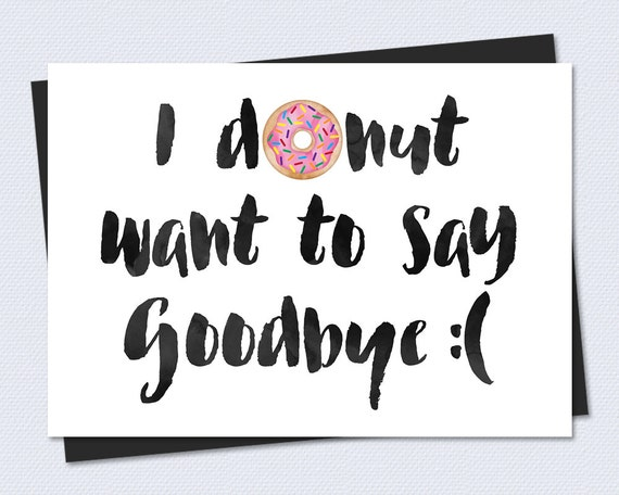 Printable Farewell Card /Printable Goodbye by RiverRainDesigns