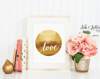 Love Sign - Love Wall Art - Love Print - Gold Nursery Decor - Gold Wall Art - Faux Gold Foil - Instant Download - Digital Printable 8x10