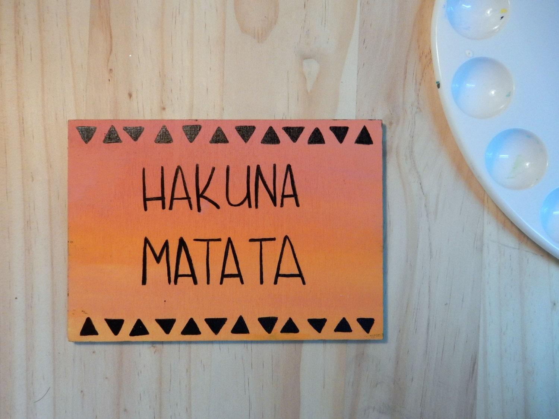 Hakuna Matata Lion King Wood Sign By Turtlepondroaddesign On Etsy